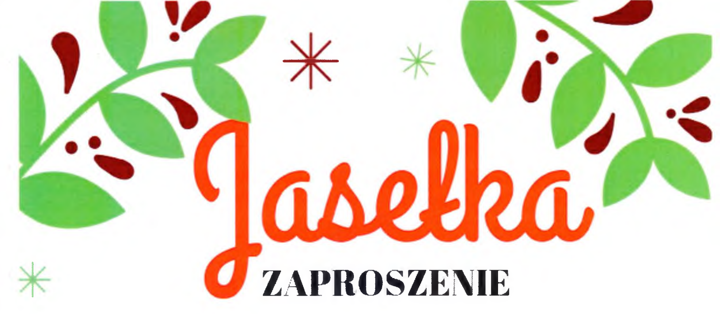 Zaproszenie na Jasełka